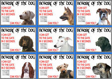 Beware Of The Dog Signs I Can Get To The Gate in 3 Seconds Various Breeds Set B