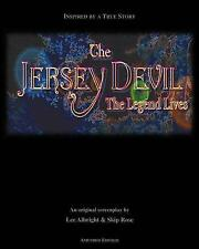 NEW The Jersey Devil-The Legend Lives by Lee Albright