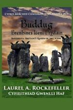 Cyfres Merched Chwedlonol Yn Hanes y Byd: Buddug, Brenhines Iceni Prydain by...