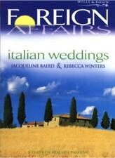 Italian Weddings (Foreign Affairs),Jacqueline Baird, Rebecca Winters