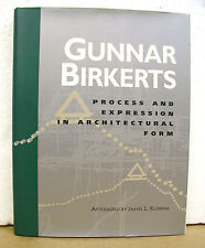 Gunnar Birkerts - Process & Expression in Architectural Form HB/DJ Review Copy