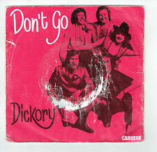 """DICKORY 45T Disque SP 7"""" DON'T GO - LOOK AT THE SKY - CARRERE 49.282"""