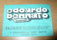 BIGLIETTO TICKET INGRESSO CONCERTO EDOARDO BENNATO