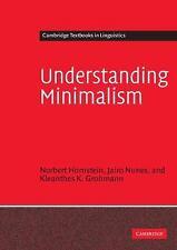 Understanding Minimalism: By Hornstein, Norbert, Nunes, Jairo, Grohmann, Klea...