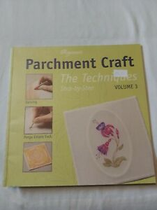 Pergamano craft the techniques step by step volume 3