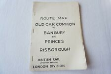 More details for 1972 old oak common to banbury british rail railway route map book