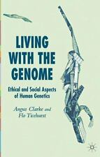 Living with the Genome: Ethical and Social Aspects of Human Genetics-ExLibrary