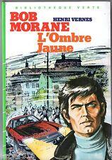 HENRI VERNES ¤ BOB MORANE ¤ L'OMBRE JAUNE ¤ 1983 BIBLIOTHEQUE VERTE