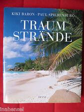 Traumstrände Kiki Baron Paul Spierenburg Heyne Hawaii Südsee Pazifik Karibik See