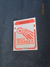 BREST ARMORIQUE  Ecusson image sticker N° 37  FOOTBALL 87 PANINI 1987 BRILLANT