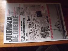 $$ Journaux de Guerre N°19 11/05/1941 Darlan recontre Hitler  27/07/1941 Bismarc