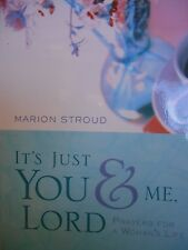 It's Just You & Me, Lord: Prayers for a Woman's Life by Marion Stroud new paper