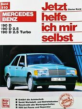 Mercedes Benz 190 D - Jetzt helfe ich mir... Werkstatt Handbuch  repair manual