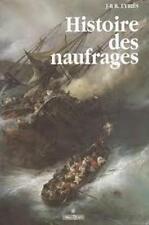 Histoire des naufrages - J.B. Eyries - MDV