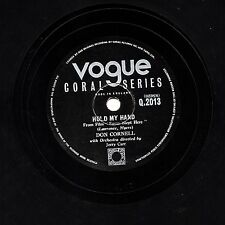 UK Number 1 1954 on 78  DON CORNELL -  HOLD MY HAND  VOGUE CORAL  Q 2013 VG+/EX-
