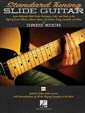 Standard Tuning Slide Guitar : Book with Online Video Lessons by Greg Koch...