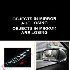 2x Auto Car Sticker OBJECTS IN MIRROR ARE LOSING Rearview Creative Vinyl Decal