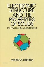Dover Books on Physics: Electronic Structure and the Properties of Solids : The