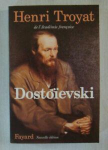 Dostoïevski - TROYAT Henri / Histoire Biographie
