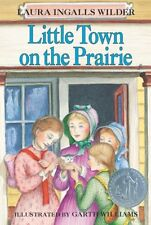 Little Town on the Prairie (Little House) by Laura Ingalls Wilder