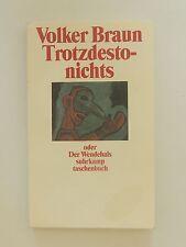 Volker Braun Trotzdestonichts oder Der Wendehals Suhrkamp Verlag