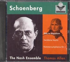 SCHOENBERG - Verklarte Nacht / Chamber Symphony 1 / Nepoleon Ode - NASH ENSEMBLE