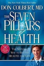 The Seven Pillars of Health by Donald Colbert, Good Book