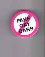 1980s pin GAY pinback Anti FAKE Gay BARS button