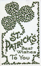 "1910 ""St. Patrick's Best Wishes to You"" Embossed Clover Postcard"
