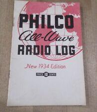 1934 Philco Haynes All Wave Radio Log >