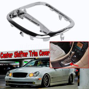 For Mercedes-Benz C Class W203/C230/C240 Center Shifter Trim Cover Bezel New