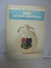 Goss and Other Crested China by Nicholas J Pine - Illustrated 1984