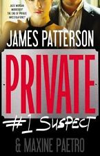 Private: Suspect by James Patterson and Maxine Paetro (2012, Hardcover)