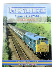 Day of the Diesels: v. 1: 1970-74 by John Spencer Gilks (Hardback, 2005)