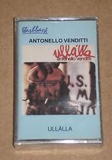ANTONELLO VENDITTI - ULLALLA - MUSICASSETTA MC SIGILLATA (SEALED)