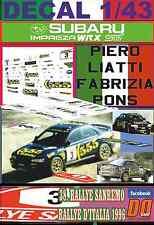 DECAL 1/43 SUBARU IMPREZA 555 P.LIATTI R.SANREMO 1996 DnF (03)