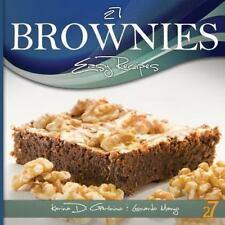 27 Brownies Easy Recipes by Leonardo Manzo and Karina Di Geronimo (2012,...