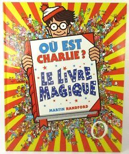 Où Est Charlie ? Le Livre Magique Martin Handford Album Jeunesse