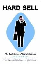 HARD SELL :  The Evolution  of a Viagra  Salesman   (2005 BRAND NEW HC DJ)