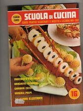 scuola di cucina - curcio - fasc. 16 - lezioni - 189/202 -corsi  pratici ricette