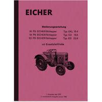 Eicher Schlepper 16 19 22 PS Bedienungsanleitung Ersatzteilliste Handbuch ED EKL