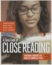 A Close Look at Close Reading: Teaching Students to Analyze Complex Texts, Grade
