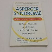 Asperger Syndrome And Adolescence Teresa Bolick