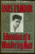 Education of a Wandering Man: A Memoir by Louis L'Amour-1st Ed./DJ-1989