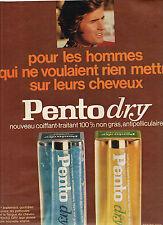 PUBLICITE 1970   PENTO DRY   nouveau coiffant traitant des cheveux