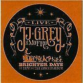 JJ Grey - Brighter Days (The Film and Live Concert Album/Live Recording/+DVD, 2011)