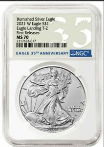 PRE-SALE 2021-W Burnished Silver Eagle One Ounce T-2 NGC MS 70 First Releases