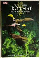 THE IMMORTAL IRON FIST volume 3 Book of.. (2008) Marvel Comics TPB 1st VG+/FINE-
