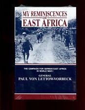 MY REMINISCENCES OF EAST AFRICA, Gen Paul von Lettow-Vorbeck  HB/dj NEW
