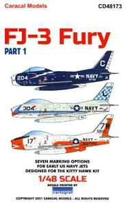 Caracal Decals 1/48 NORTH AMERICAN FJ-3 FURY Jet Fighter Part 1